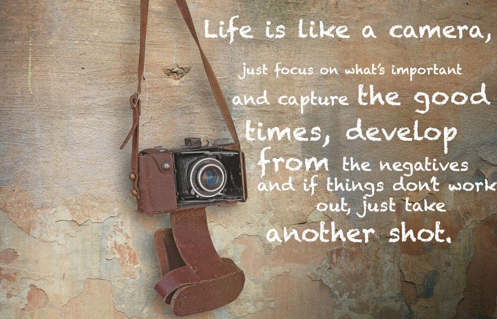life-is-like-a-camera[1]